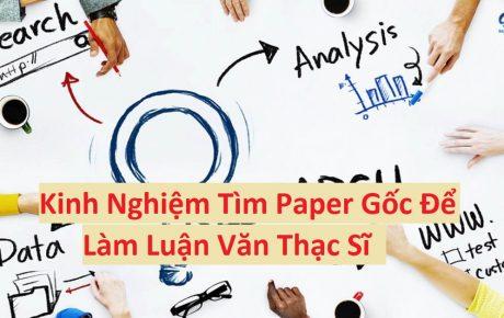 Kinh Nghiệm Tìm Paper Gốc Để Làm Luận Văn Thạc Sĩ